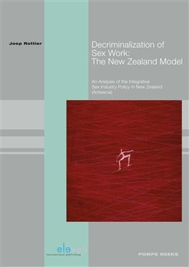 Book Cover, Decriminalization of Sex Work, by Joep Rottier